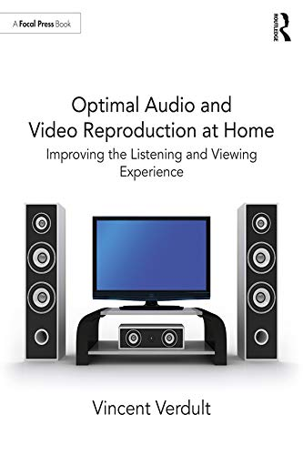 Optimal Audio and Video Reproduction at Home: Improving the ...