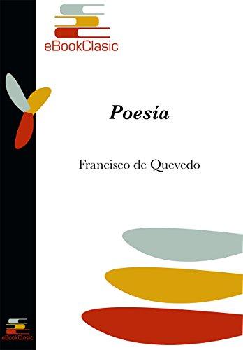 Poesía (Anotada): Antología Poética de Francisco de Quevedo por Francisco De Quevedo
