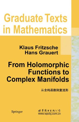 From Holomorphic Functions to Complex Manifolds (Graduate Texts in Mathematics)