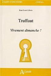 Truffaut : Vivement dimanche !
