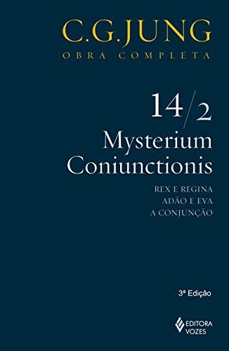 Mysterium Coniunctionis 14/2 (Obras completas de Carl Gustav Jung) (Portuguese Edition) por C. G. Jung
