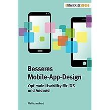 Besseres Mobile-App-Design. Optimale Usability für iOS und Android