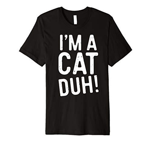 (Ich bin eine Katze DUH. T-Shirt Funny Halloween-Kostüm Geschenk Shirt)