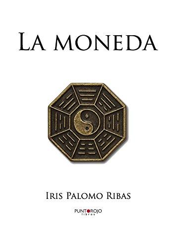 La moneda por Iris Palomo Ribas