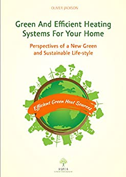 Green and efficient heating systems for your home for Efficient heating systems for homes