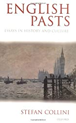 English Pasts : Essays in History And Culture