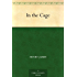 In the Cage (English Edition)
