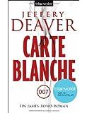 Carte Blanche: Ein James-Bond-Roman (Paperback) - Common