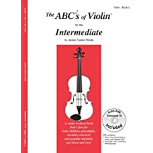 The ABCs of Violin for the Intermediate, Book 2 (Book & CD) by Janice Tucker Rhoda (2010) Sheet music