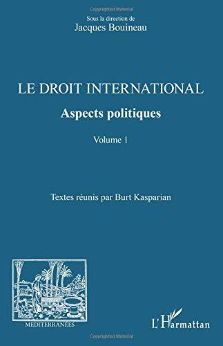 Le droit international. Aspects politiques par Jacques Bouineau