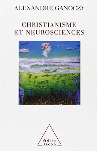Christianisme et neurosciences : Pour une théologie de l'animal humain par Alexandre Ganoczy