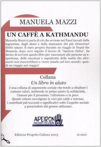Un caffè a Kathmandu (Un libro in aiuto)
