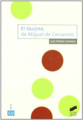 El Quijote, de Miguel de Cervantes (Literatura española. Obras)