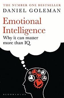 Emotional Intelligence: Why It Can Matter More Than IQ von [Goleman, Daniel]