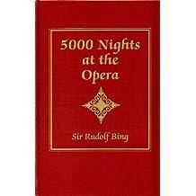 Five Thousand Nights at the Opera