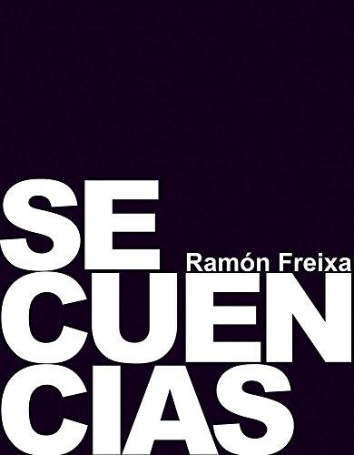 Descargar Libro Secuencias - Ramón Freixa (Cocina de autor) de Unknown