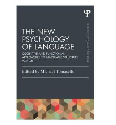 [(The New Psychology of Language: Cognitive and Functional Approaches To Language Structure, Volume I)] [Author: Michael Tomasello] published on (June, 2014)
