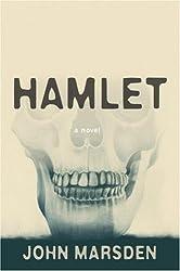 Hamlet by John Marsden (2009-08-11)