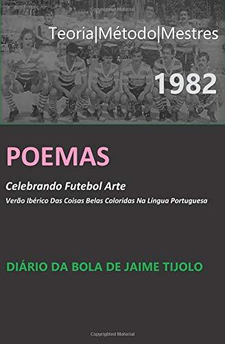 DIÁRIO DA BOLA DE JAIME TIJOLO | 1982 por PEDRO CARVALHO DE JESUS