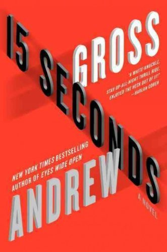 [ 15 SECONDS - LARGE PRINT [ 15 SECONDS - LARGE PRINT ] BY GROSS, ANDREW ( AUTHOR )JUL-10-2012 PAPERBACK ] 15 Seconds - Large Print [ 15 SECONDS - LARGE PRINT ] By Gross, Andrew ( Author )Jul-10-2012 Paperback By Gross, Andrew ( Author ) Jul-2012 [ P