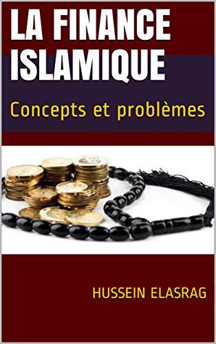 Couverture du livre La finance islamique : Concepts et problèmes