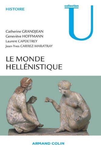Le monde hellénistique (Histoire)