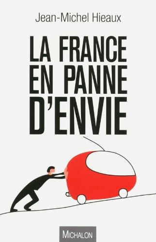 La France en panne d'envie