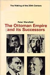 Ottoman Empire and Its Successors