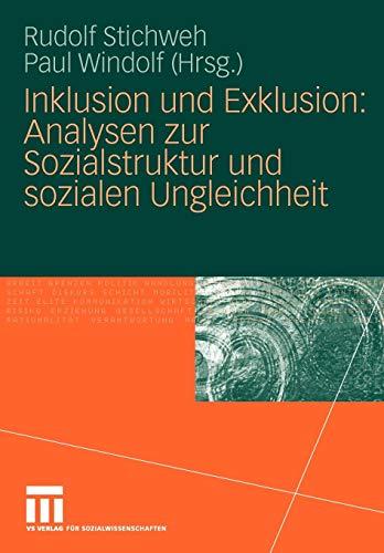 Inklusion und Exklusion: Analysen zur Sozialstruktur und Sozialen Ungleichheit (German Edition)