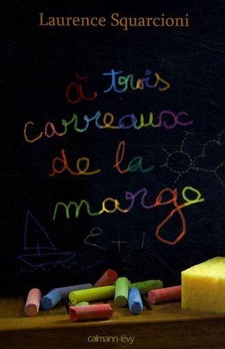 A Trois Carreaux De La Marge [Pdf/ePub] eBook