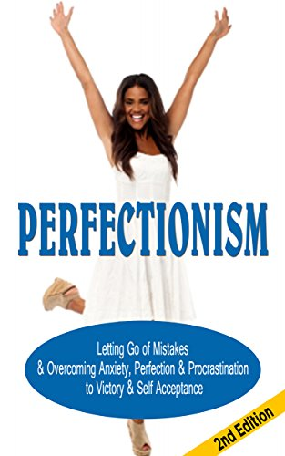 perfectionism-letting-go-of-mistakes-overcoming-anxiety-perfection-procrastination-to-victory-self-a