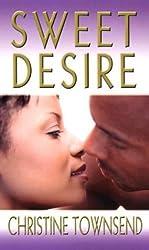 Sweet Desire (Arabesque) by Christine Townsend (2004-02-01)