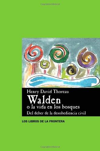 Walden O La Vida En Los Bosques (Papeles de ensayo) por H.D. Thoreau