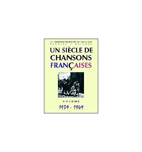 Ein Jahrhundert von französischen Songs 1939-1949 (Lampenschirm Circus)