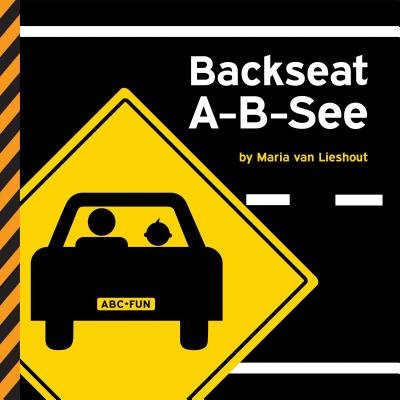 Backseat A-B-See[BACKSEAT A-B-SEE][Board Books]