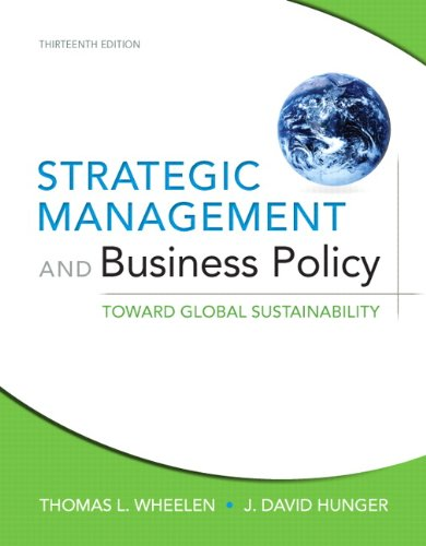 Strategic Management and Business Policy: Toward Global Sustainability: United States Edition