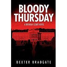 Bloody Thursday: A Brendan Cleary Novel