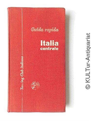 Italia centrale, prima parte toscana/umbria/marche