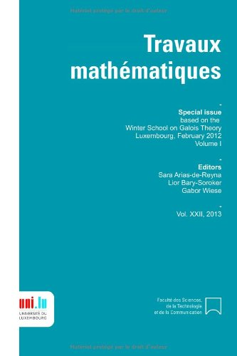 Winter School on Galois Theory Volume 1: Luxembourg 2012