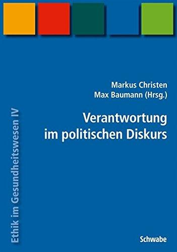 Handbuch Ethik Im Gesundheitswesen / Verantwortung Im Politischen Diskurs