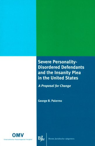severe-personality-disordered-defendants-and-the-insanity-plea-in-the-united-states-a-proposal-for-c