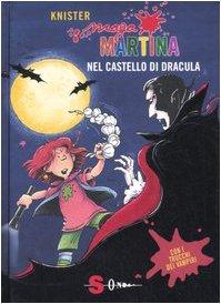 Maga Martina nel castello di Dracula