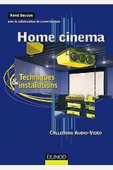 Home cinema : Techniques et installations Broché