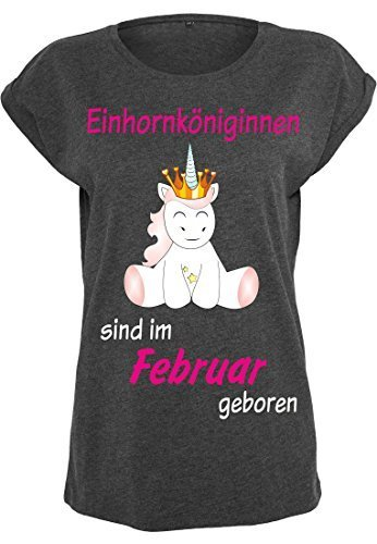 Damen Ladies Extended Shoulder Tee T-Shirt Sommershirt Damenshirt Unicorn Queen Einhorn Einhornköniginnen sind geboren (charcoal) Februar