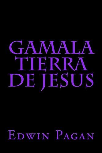 Gamala Tierra de Jesus