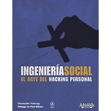 Ingeniería social : el arte del hacking personal (Títulos Especiales)