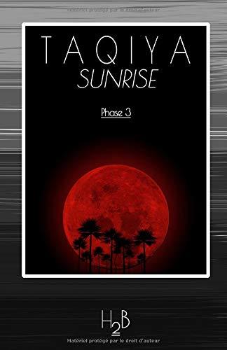 Taqiya Sunrise: Phase 3