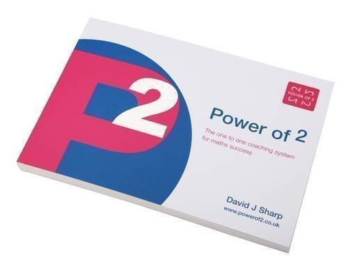 Power of 2: The One to One Coaching System for Maths Success by Sharp, David Joseph (2001)
