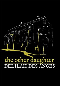 The Other Daughter by [Des Anges, Delilah]