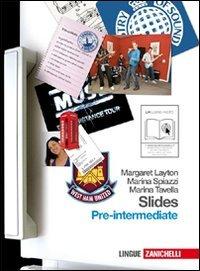Slides. Pre-intermediate. Per le Scuole superiori. Con espansione online: 2